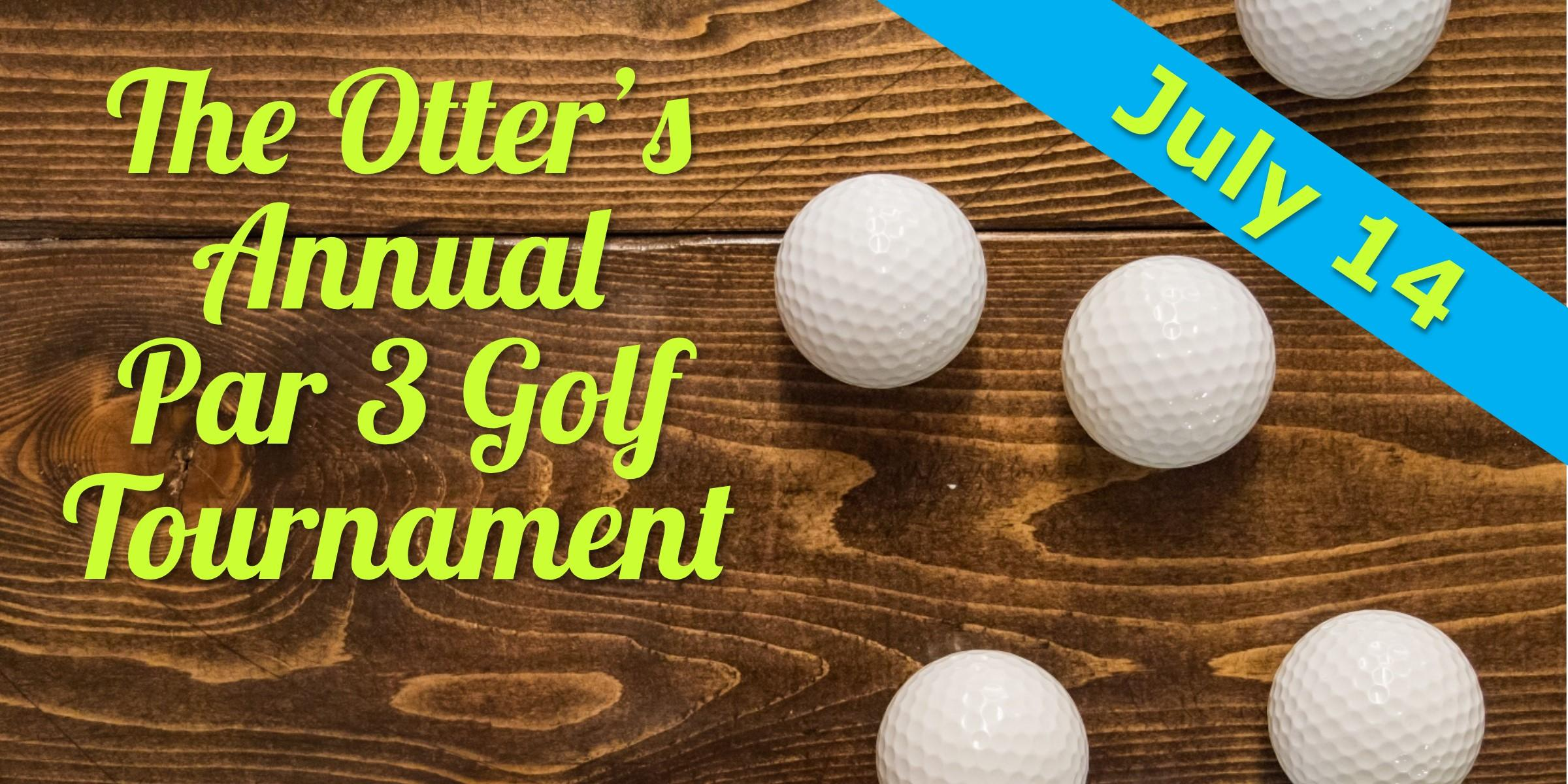 The Otter's 17th Annual Open Golf Tournament