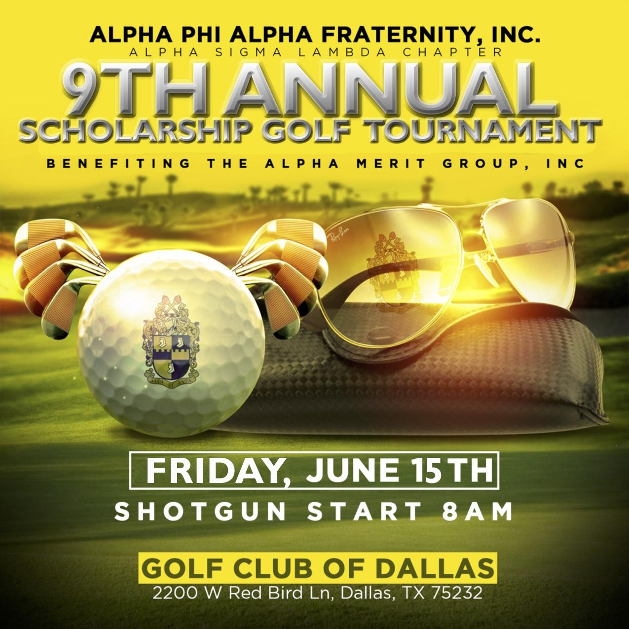 9th Annual Golf Tournament presented by Alpha Phi Alpha Fraternity, Inc. Alpha Sigma Lambda Chapter