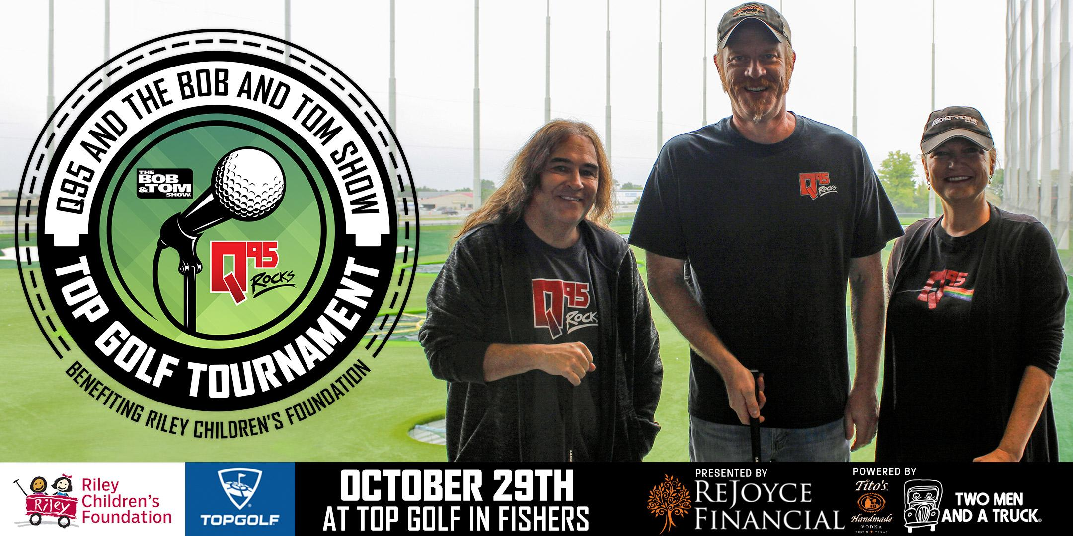 Q95 & Bob and Tom Top Golf Tournament 2018