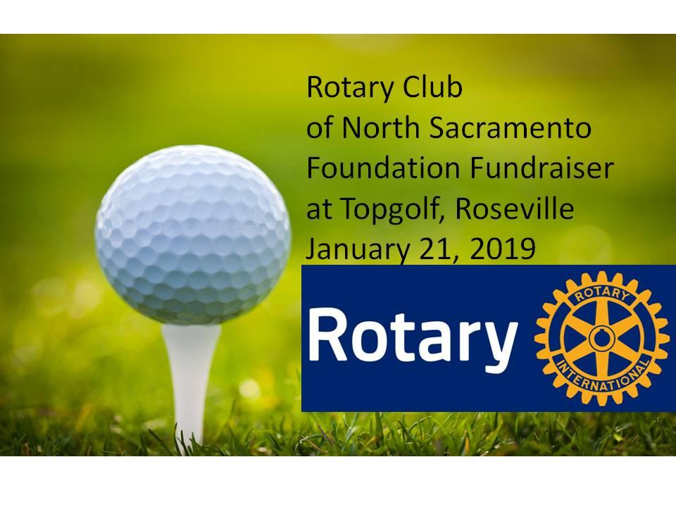 Rotary Club of North Sacramento Foundation Fundraiser at TOPGOLF