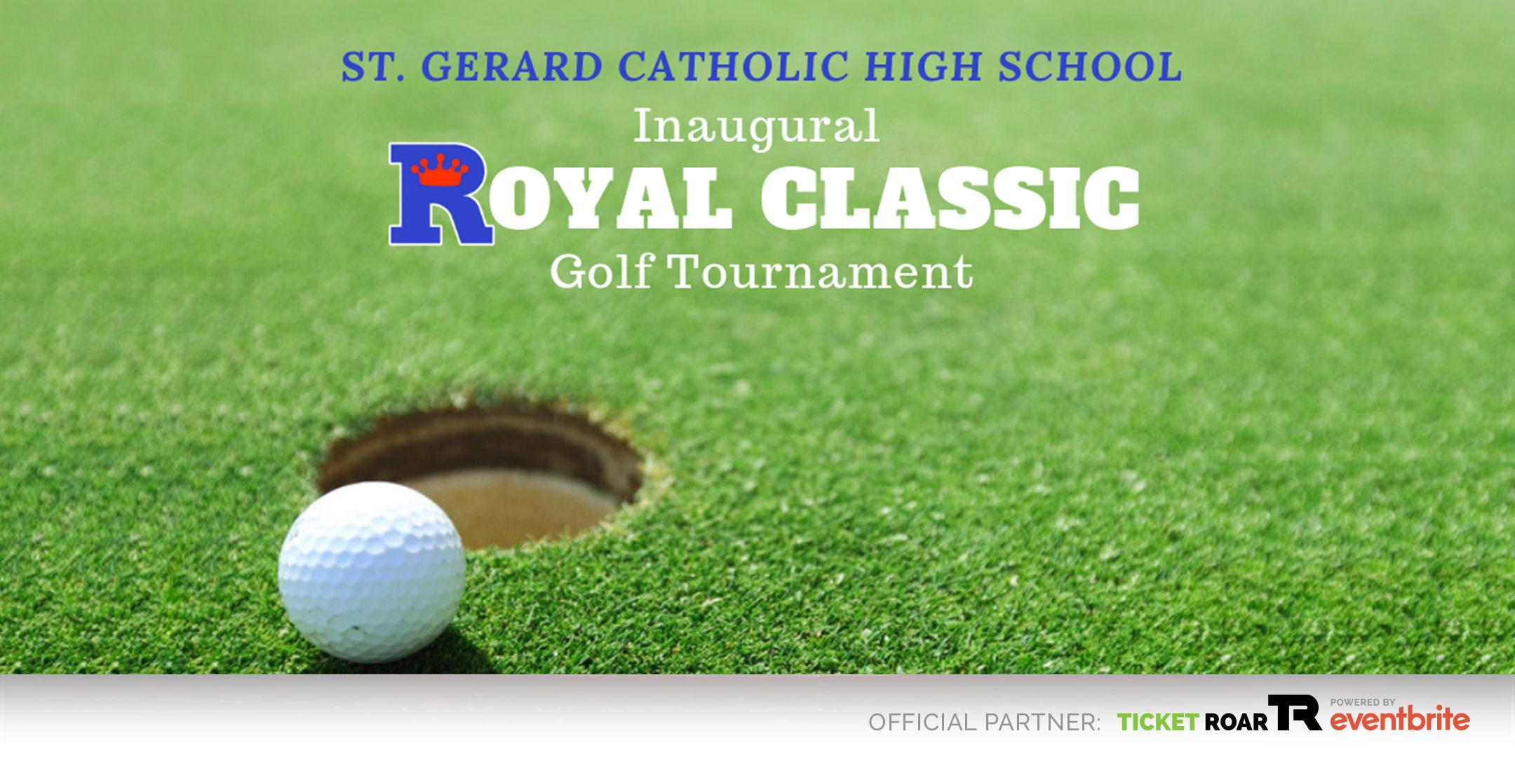 St. Gerard Catholic Inaugural Royal Classic Golf Tournament